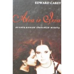 Carey Edward - Alva ir Irva: dvynės, kurios išgelbėjo miestą