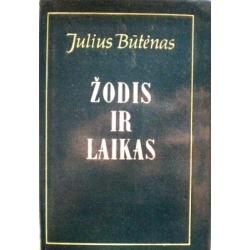 Būtėnas Julius - Žodis ir laikas