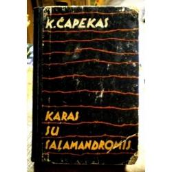 Čapekas Karelas - Karas su salamandromis