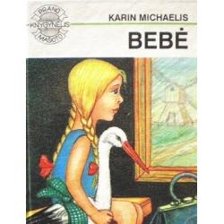 Michaelis Karin - Bebė