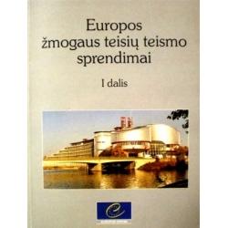 Europos žmogaus teisių teismo sprendimai I