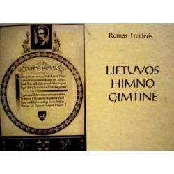 Treideris Romas - Lietuvos himno gimtinė