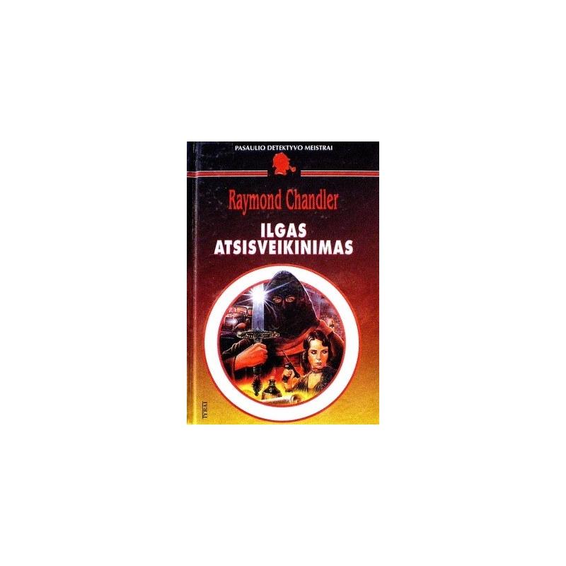 Chandler Raymond - Ilgas atsisveikinimas
