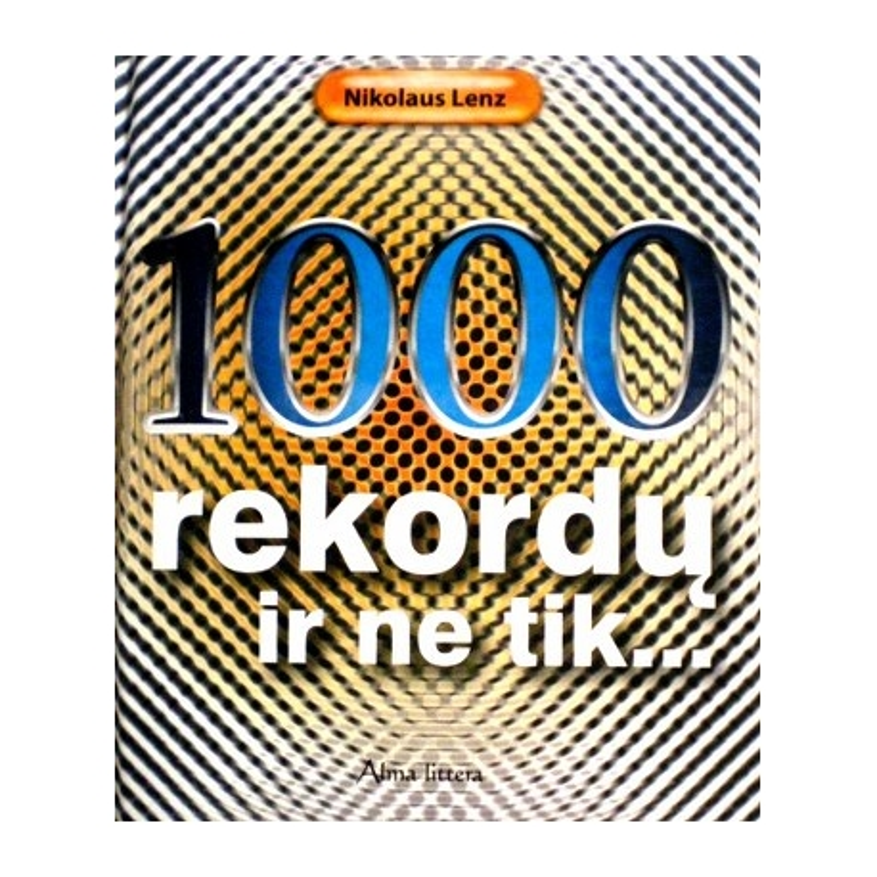 Lenz Nikolaus - 1000 rekordų ir ne tik...