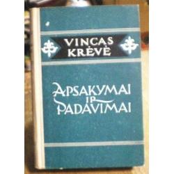 Krėvė Vincas - Apsakymai ir padavimai