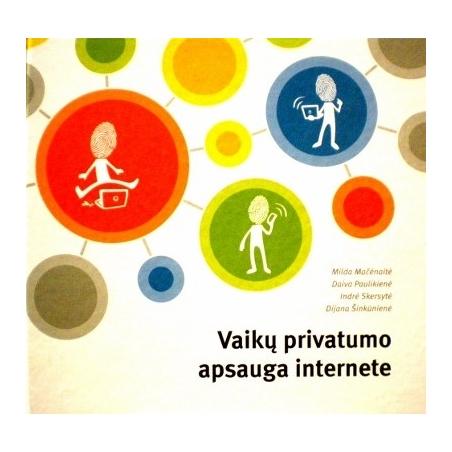 Mačėnaitė Milda - Vaikų privatumo apsauga internete (su CD disku)