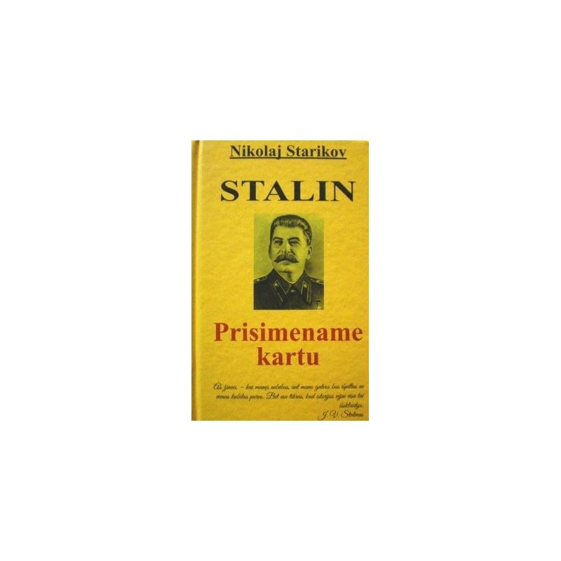 Starikov Nikolaj - Stalin. Prisimename kartu