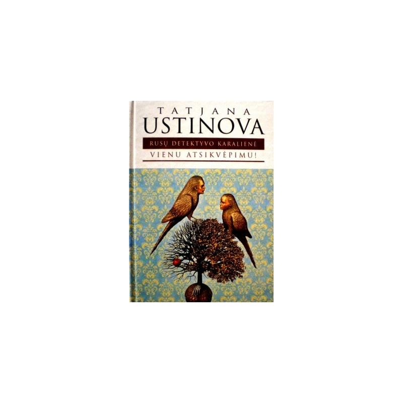 Ustinova Tatjana - Vienu atsikvėpimu
