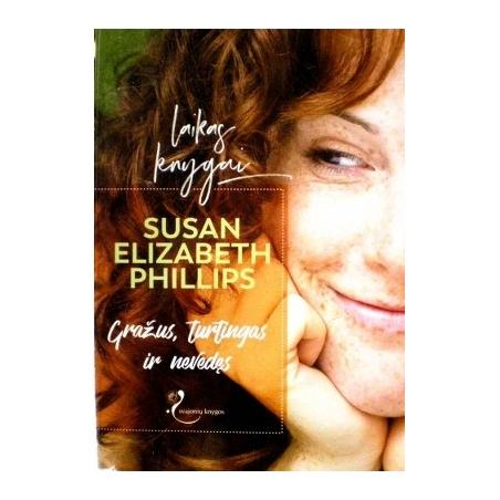 Phillips Susan Elizabeth - Gražus, turtingas ir nevedęs