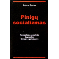 Baader Roland - Pinigų socializmas