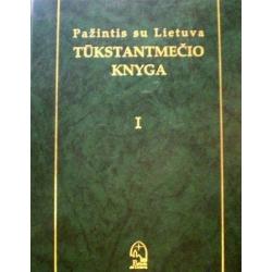 Maciulevičius Steponas - Pažintis su Lietuva. Tūkstantmečio knyga (2 tomai)