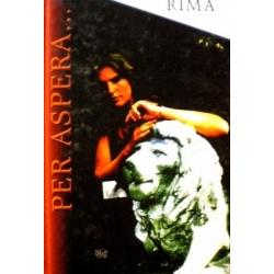 Urmetzer Rima - Per aspera...