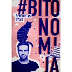 Gylys Benediktas - Bitonomija. Įvadas į pirmą milijoną internetu