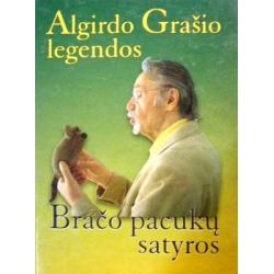 Grašys Algirdas - Algirdo Grašio legendos. Bračo pacukų satyros