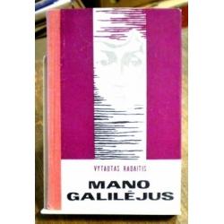 Radaitis Vytautas - Mano Galilėjus