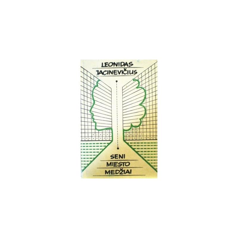 Jacinevičius Leonidas - Seni miesto medžiai