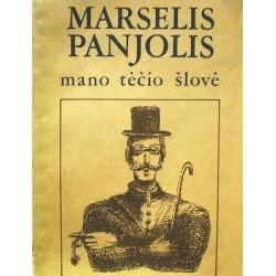 Panjolis Marselis - Mano tėčio šlovė