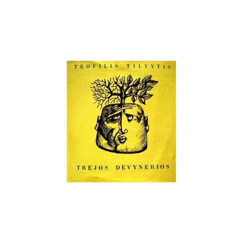 Tilvytis Teofilis - Trejos devynerios