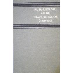 Rusų-lietuvių kalbų frazeologijos žodynas