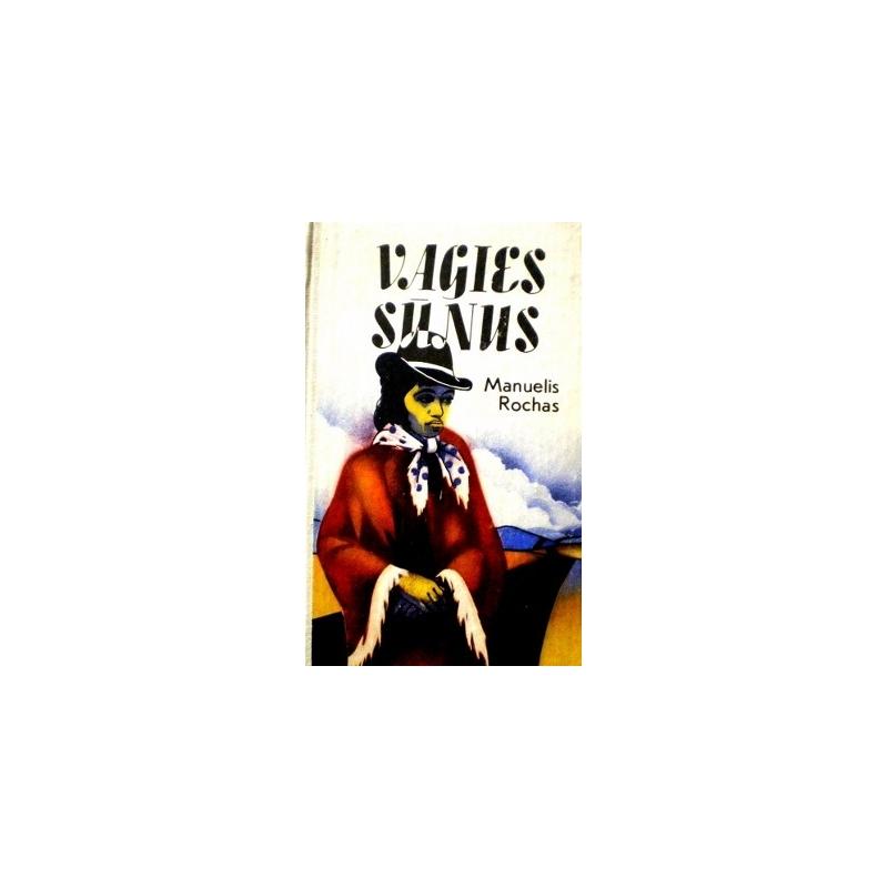 Rochas Manuelis - Vagies sūnus