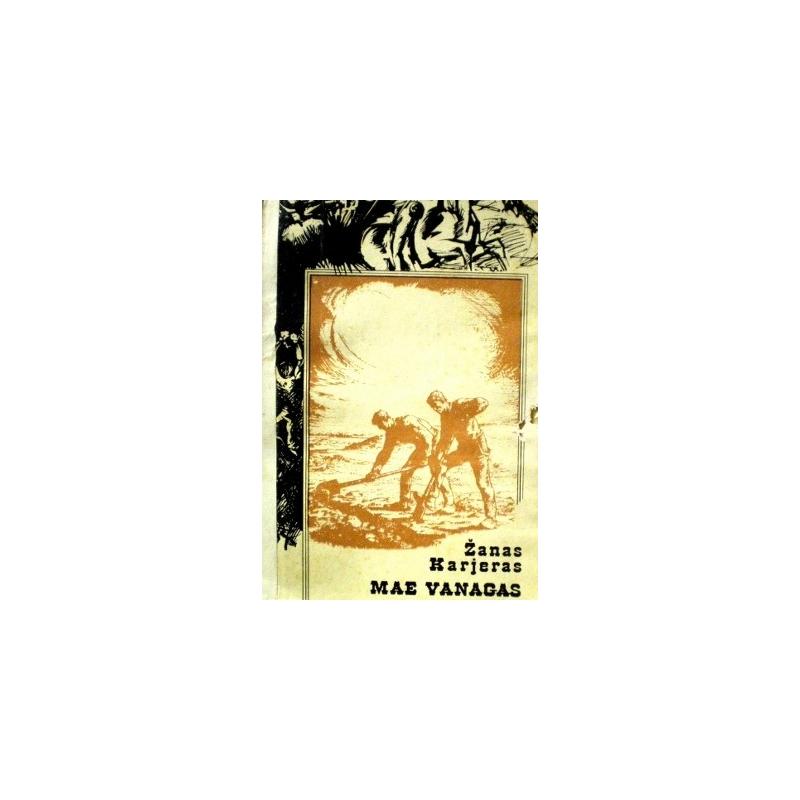 Karjeras Žanas - Mae Vanagas