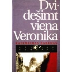 Barėnas Kazimieras - Dvidešimt viena Veronika
