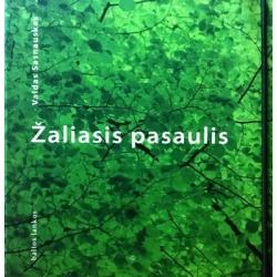Sasnauskas Valdas - Žaliasis pasaulis