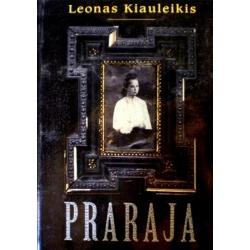 Kiauleikis Leonas - Praraja