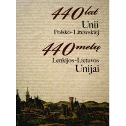 Bumblauskas A. - 440 metų Lenkijos-Lietuvos Unijai