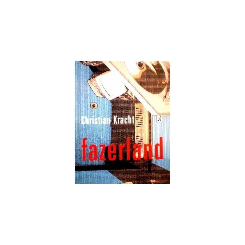 Kracht Christian - Fazerland