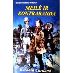 Cartland Barbara - Meilė ir kontrabanda