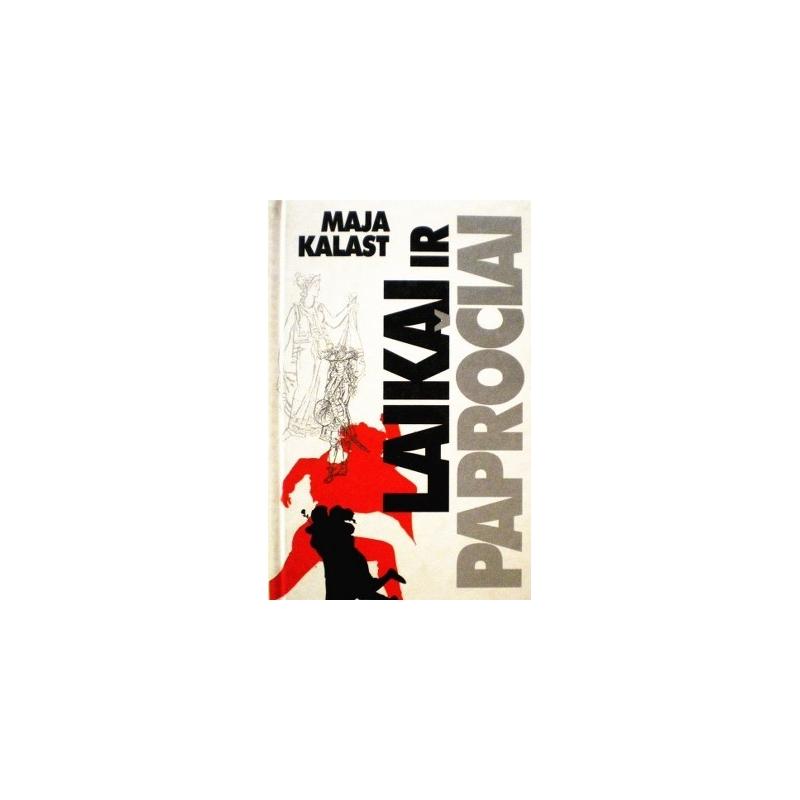 Kalast Maja - Laikai ir papročiai