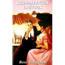 Willingham Bess - Skandalingos lažybos