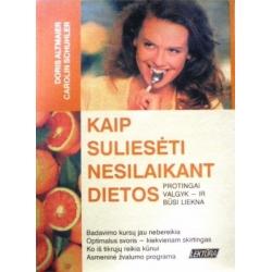 Altmaier Doris - Kaip suliesėti nesilaikant dietos