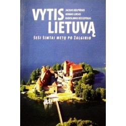 Vytis Lietuvą. Šeši šimtai metų po Žalgirio