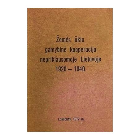Žemės ūkio gamybinė kooperacija nepriklausomoje Lietuvoje 1920-1940