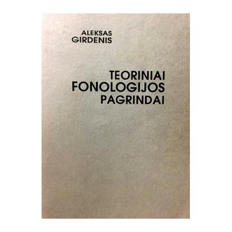 Girdenis Aleksas - Teoriniai fonologijos pagrindai