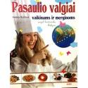 Rytirova Helena - Pasaulio valgiai vaikinams ir merginoms