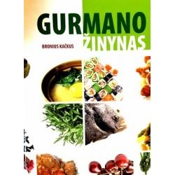 Kačkus Bronius - Gurmano žinynas