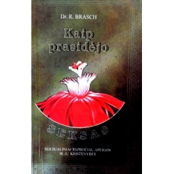 Brasch R. - Kaip prasidėjo seksas