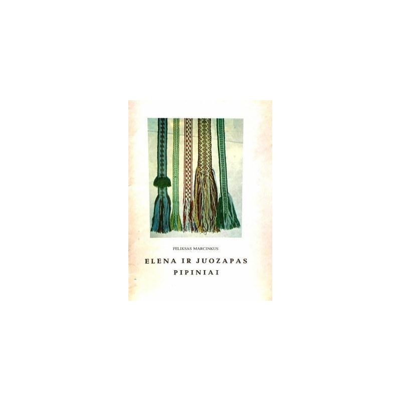 Marcinkus Feliksas - Elena ir Juozapas pipiniai
