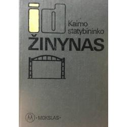 Jacinavičius J. - Kaimo statybininko žinynas