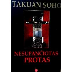 Soho Takuan - Nesupančiotas protas