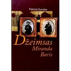 Duncker Patricia - Džeimsas Miranda Baris