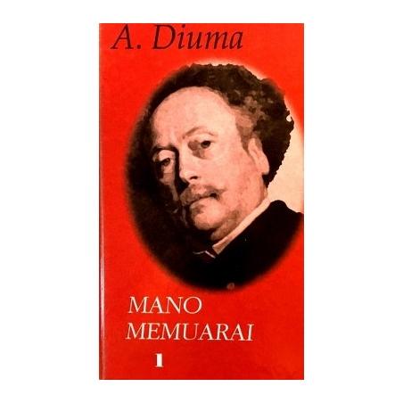 Diuma Aleksandras - Mano memuarai (1 dalis)