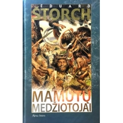 Štorch Eduard - Mamutų medžiotojai