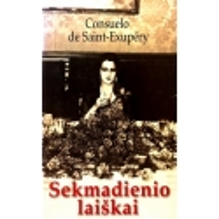 Saint-Exupery de Consuelo - Sekmadienio laiškai