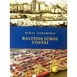 Žaromskis Rimas - Baltijos jūros uostai