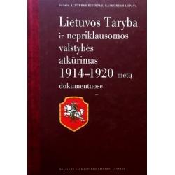 Eidintas Alfonsas, Lopata Raimundas - Lietuvos Taryba ir nepriklausomos valstybės atkūrimas 1914-1920 metų dokumentuose