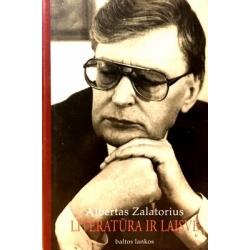 Zalatorius Albertas - Literatūra ir laisvė
